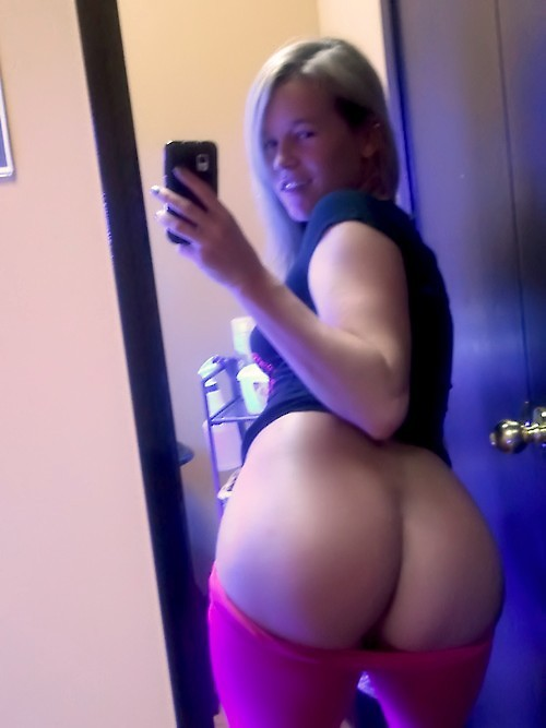 Big booty self shot iPhone.